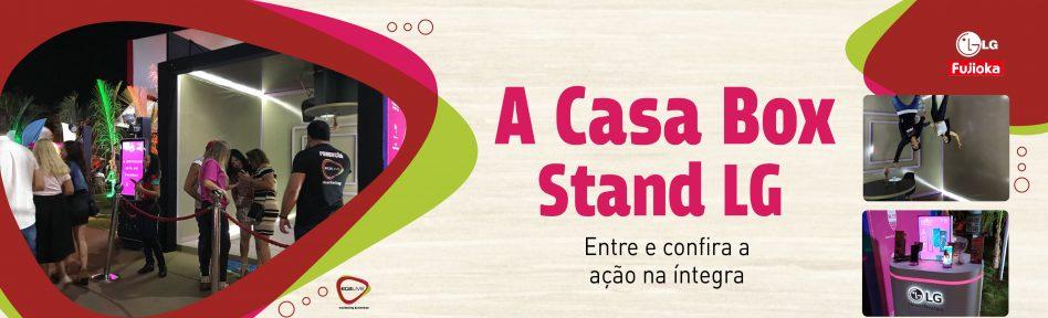 A Casa Box – Stand LG Fujioka